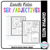 DOODLE NOTES: SER and Adjectives