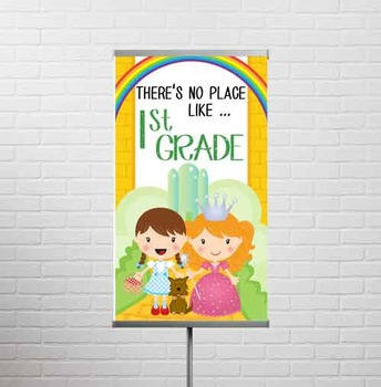 DOROTHY & OZ - Classroom Decor: SMALL BANNER, There's No Place Like 1st Gr