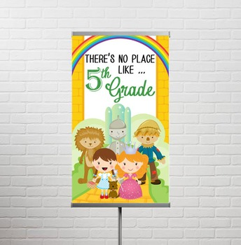 DOROTHY & OZ - Classroom Decor: SMALL BANNER, There's No Place Like 5th Grade