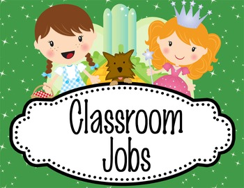 DOROTHY & OZ - Classroom Helpers JOBS clip chart