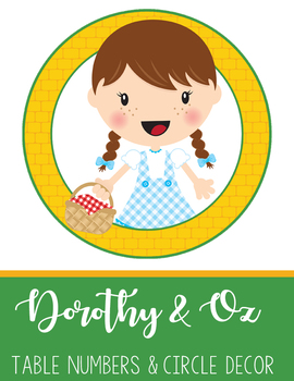 DOROTHY & OZ - Table Numbers and Circle Decorations
