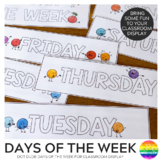 DOT DUDES Days of the Week Display