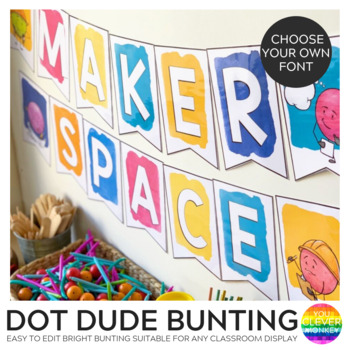 DOT DUDES Editable Classroom Bunting + Banner Pennants Pack