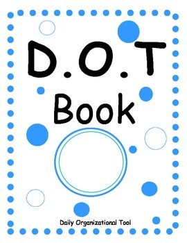 D.O.T (Daily Organizational Tool) Book for Special Needs Students