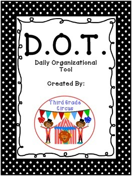 D.O.T. (Daily Organizational Tool) Take Home and Communication Binder