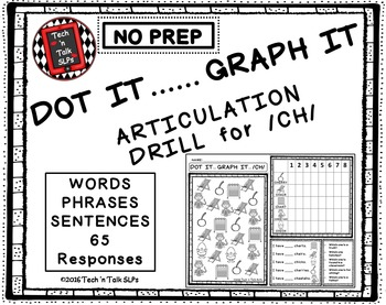 DOT IT ... GRAPH  - IT ARTICULATION DRILL FOR /CH/