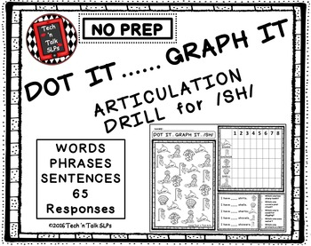 DOT IT ... GRAPH  - IT ARTICULATION DRILL FOR /SH/