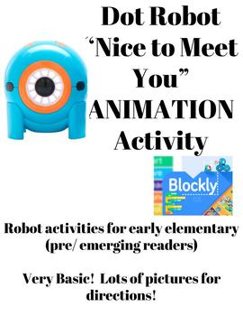 "DOT Robot ""Nice to Meet You"" ANIMATION Activity"