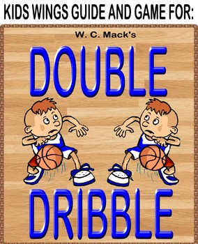DOUBLE DRIBBLE, Book 2, Mathlete vs. Athlete, by W. C. Mack