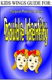 DOUBLE IDENTITY by Margaret Peterson Haddix!  A SCIENCE FICTION THRILLER!