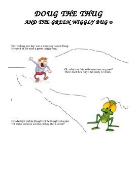 """""""DOUG THE THUG AND THE GREEN WIGGLY BUG"""" Bullying Lesson"""