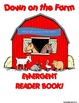 DOWN ON THE FARM ** EMERGENT READER BOOK! **PERFECT FOR RE