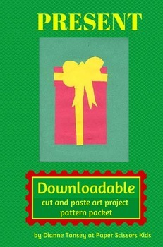 DOWNLOADABLE PRESENT CUT AND PASTE ART PROJECT PATTERN PACKET