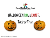 DOs and DON'Ts for Halloween