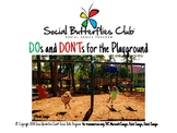 DOs and DONT's for the PLAYGROUND