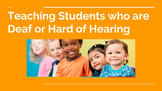 Teaching deaf and hard of hearing students