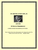 DR. MARTIN LUTHER KING, JR.: MY  BOOK OF REMEMBRANCE:  GRADES 5-12