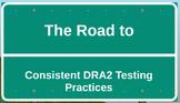 DRA 2 Training