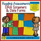 Reading Assessments & Data Forms:  DRA, Screeners, Reading