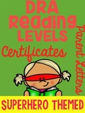 DRA LEVELS Reading Certificates with Parent Letter