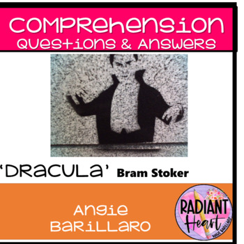 DRACULA: Comprehension Questions and Answers