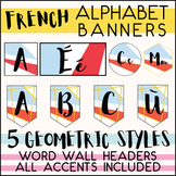 FRENCH ALPHABET SET - WORD WALL HEADERS - BANNER - ACCENTS
