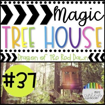 DRAGON OF THE RED DAWN: Magic Tree House #37 Book Companion