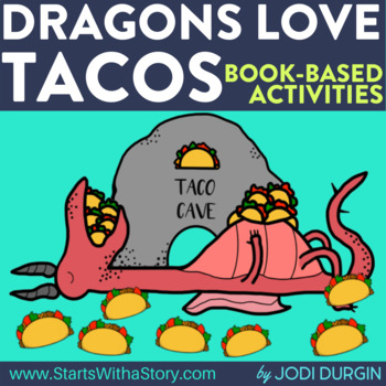 DRAGONS LOVE TACOS ACTIVITIES  read aloud lessons
