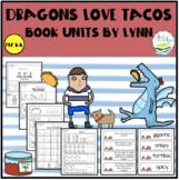 DRAGONS LOVE TACOS BOOK UNIT