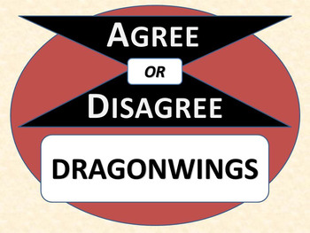 DRAGONWINGS - Agree or Disagree Pre-reading Activity