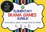 DRAMA GAMES + Lesson Activities for Elementary (Grades 4, 5 + 6)
