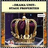 DRAMA LESSON AND UNIT:  STAGE PROPERTIES DESIGN HIGH SCHOOL LEVEL