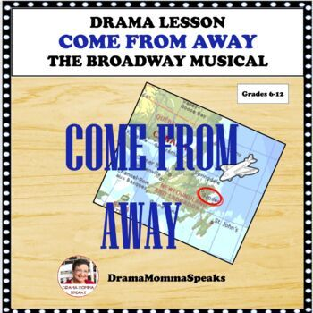 DISTANCE LEARNING DRAMA LESSON:  COME FROM AWAY, THE MUSICAL—THE DAY AFTER  9/11