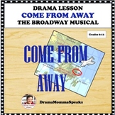 DISTANCE LEARNING DRAMA LESSON:  COME FROM AWAY, THE MUSIC