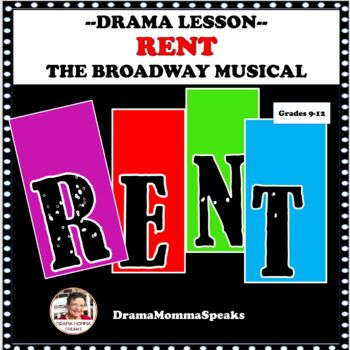 DRAMA LESSON:  RENT, THE BROADWAY MUSICAL DISTANCE LEARNING