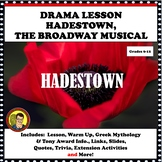 DRAMA LESSON:  HADESTOWN, THE BROADWAY MUSICAL