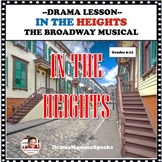 DRAMA LESSON:  IN THE HEIGHTS THE BROADWAY MUSICAL DISTANC