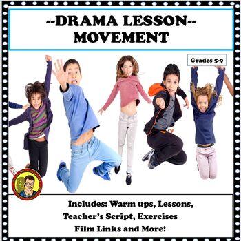 DRAMA LESSON: MOVEMENT EXERCISES
