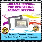DRAMA LESSON: SET DESIGN, THE RENDERING/ SCHOOL SETTING
