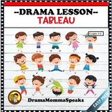DRAMA LESSON: TABLEAU ACTING EXERCISE