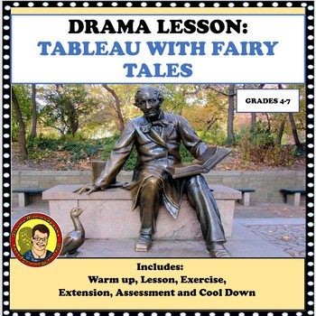 DRAMA LESSON: TABLEAU EXERCISE WITH FAIRY TALES