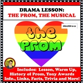 DRAMA LESSON:  THE PROM, THE BROADWAY MUSICAL