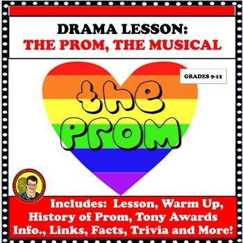DRAMA LESSON:  THE PROM THE BROADWAY MUSICAL DISTANCE LEARNING