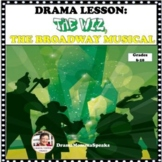 DISTANCE LEARNING DRAMA LESSON: THE WIZ, THE BROADWAY MUSICAL