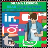 DISTANCE LEARNING DRAMA LESSON DEAR EVAN HANSEN THE BROADW