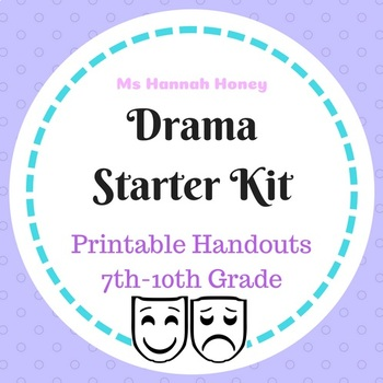 Drama Starter Kit with handouts and printables (ELEMENTS, JOURNAL, FEEDBACK)