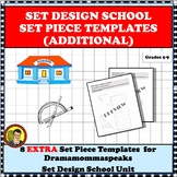 DRAMA UNIT:  SET DESIGN ADDITIONAL SET PIECE TEMPLATES