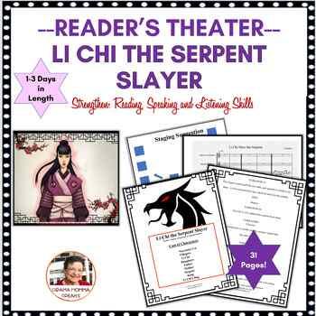 DRAMATIC READER'S THEATER SCRIPT: LI CHI THE SERPENT SLAYER