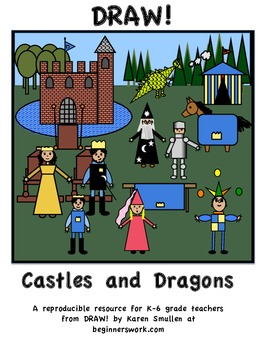 DRAW! Castles and Dragons by Karen Smullen