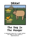 DRAW A FABLE! The Dog In The Manger